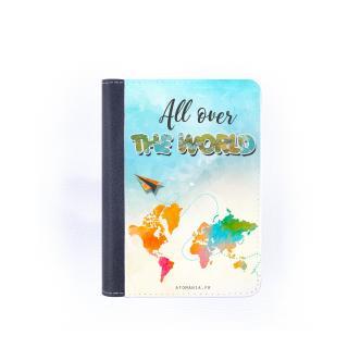 Atomania - All over the world… With you  - étui de passeport ou protège passeport – un cadeau original pour tous les aventuriers - Protège passeport