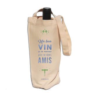 Atomania - Sac porte bouteille : Un bon vin ça se partage avec de bons amis !  Sac en tissu polyester/ Atomania. Sac réutilisable, rangement, pochon, tissu, vrac - sac a vrac