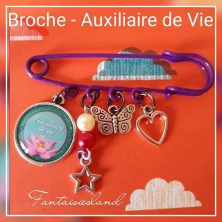 Fantaisiesland - Broche - Auxiliaire de vie - Broche