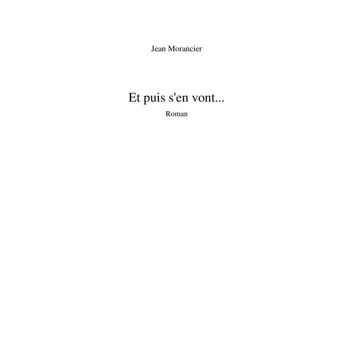 Jean-morancier - Et puis s'en vont... - e-book en pdf