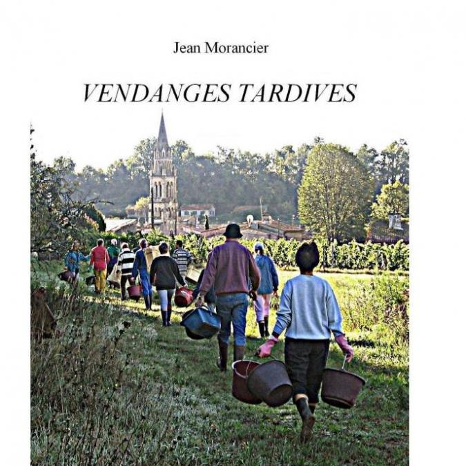 Jean-morancier - Vendanges Tardives - e-book en pdf