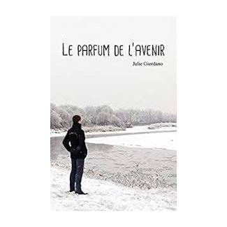 """Le parfum de l'avenir - Livre """"Le parfum de l'avenir"""" - Livre -"""