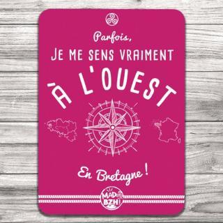 """MAD BZH - Carte Postale """"Parfois, je me sens vraiment à l'Ouest en Bretagne"""" - carte postale"""