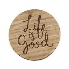Sacdenoeud - Badge en bois Life is good - Badge mariage