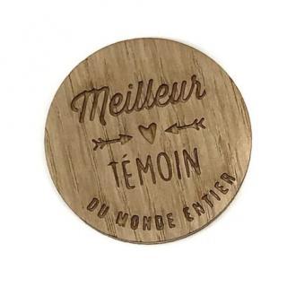 Sacdenoeud - Badge en bois Meilleur Temoin du monde - Badge mariage